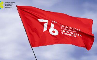 Dirgahayu Republik Indonesia Ke-76, Indonesia Tangguh Indonesia Tumbuh!