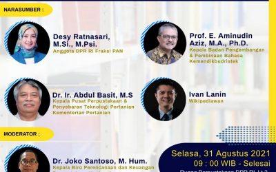 Webinar Semangat Kemerdekaan: Peran Perpustakaan dalam Meningkatkan Literasi Informasi di Masa Pandemi Covid-19 Menuju Indonesia Sejahtera, Selasa 31 Agustus 2021
