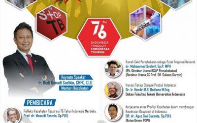 Webinar Kesehatan Respirasi Indonesia: 76 Tahun Indonesia Merdeka. Kamis 9 September 2021